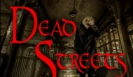Dead Streets