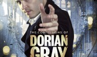 The Confessions of Dorian Gray: Series 2: Running Away With You