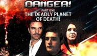 Space Danger! Part 1: The Deadly Planet of Death!